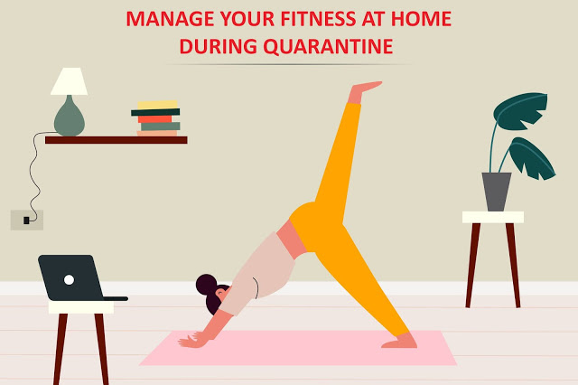 Manage Your Fitness at Home During Quarantine